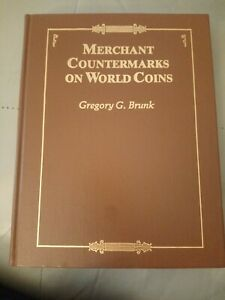 Merchant Countermarks On World Coins Gregory G Brunk