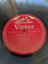 "78rpm Enrico Caruso Victor 87092 Canta pe' me Single Sided 10"" Neapolitan Song"
