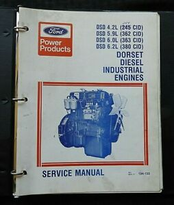 FORD DSD 4.2L 5.9L 6.0L 6.2L 245 262 363 380 DIESEL ENGINE SERVICE SHOP MANUAL
