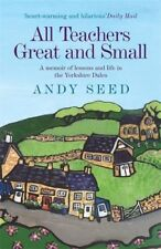 All Teachers Great and Small by Andy Seed | Paperback Book | 9780755362141 | NEW