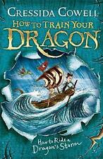 How to Train Your Dragon / How to ride a Dragons storm By Cressida Cowell