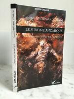 Esthétiques Laurence Manesse Césarini Le sublime Anomique l'Harmattan 2009