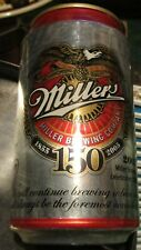 150th Anniversary of Miller High Life bank beer can