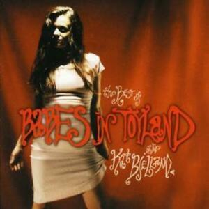 Babes In Toyland : Best of [includes Dvd] CD 2 discs (2004) Fast and FREE P & P
