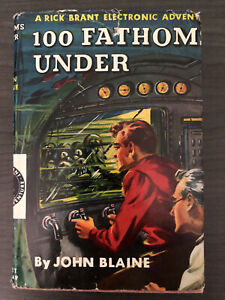 100 Fathoms Under, A Rick Brant Electronic Adventure by John Blaine