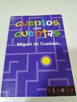 Cuentos con Cuentas - Miguel de Guzman Matematicas - Libro Nivola 2016