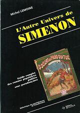 EO MICHEL LEMOINE L'AUTRE UNIVERS DE GEORGES SIMENON, OUVRAGES SOUS PSEUDONYMES