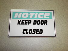 Notice KEEP DOOR CLOSED SAFETY DECAL STICKER, FREE SHIPPING! LOT OF 5