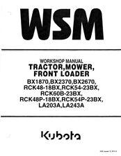 KUBOTA TRACTOR BX1870 BX2370 BX2670 WORKSHOP MANUAL 2012 EDITION REPRINTED