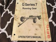 Gehl G Series 7 WAGON Running Gear Operator's OWNERS Manual BOOK HAY