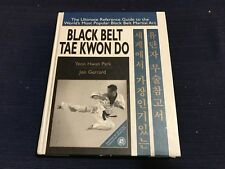 Black Belt Tae Keon Do by Yeon H. Park 1st Hardcover Ex 2000