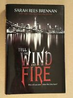 SIGNED Tell the Wind and Fire by Sarah Rees Brennan hcdj FIRST EDITION 1st PRINT