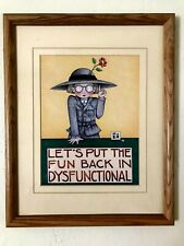 Mary Engelbreit Framed 12 x 15 Art Print Let'S Put The Fun Back In Disfunctional