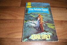 Zane Grey -- die LETZTE SPUR // Heyne Western Taschenbuch 1967