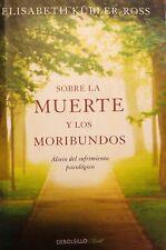Sobre La Muerte Y Los Moribundos  by Elisabeth Kubler-Ross