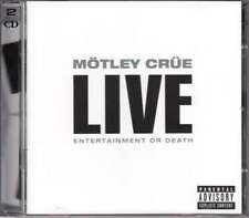 Motley Crue - Live: Entertainment Or Death NEW CD