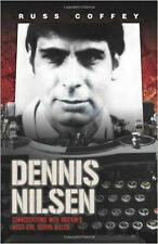 Dennis Nilsen - Conversations with Britain's most evil serial killer, New, Russ