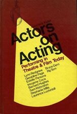 Actors on Acting: Performing in Theatre & Film Today by Joanmarie Kalter (Book,