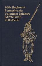 "76th Regiment Pa. Volunteers--""The Keystone Zouaves"""