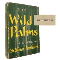 The Wild Palms – FIRST EDITION – 1st Print / 1st State DJ  William FAULKNER 1939