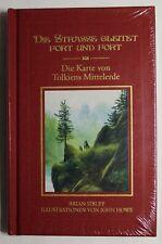 Buch : Die Straße gleitet fort und fort - mit Karte von Tolkien s Mittelerde