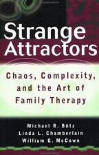 Strange Attractors: Chaos, Complexity, and the Art of Family Therapy, McCown, Wi
