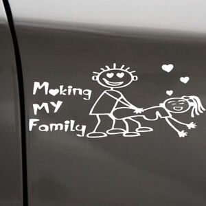 1x Car White Funny *aking My Family Decor Sticker For Windshield/Bumper/Door