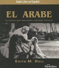 NEW El Arabe (Spanish Edition) by Edith M. Hull