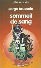 DEUXIÈME ÉDITION PDF + SERGE BRUSSOLO + BELLE DEDICACE : SOMMEIL DE SANG