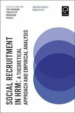 Social Recruitment in HRM: A Theoretical Approach and Empirical Analysis (The C