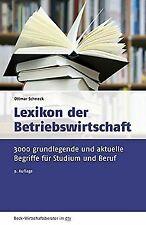 Lexikon der Betriebswirtschaft: 3500 grundlegende und ak...   Buch   Zustand gut