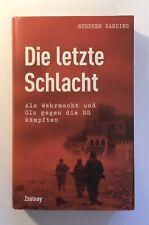 Die letzte Schlacht, Wehrmacht + GIs gegen die Waffen- SS