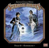 SHERLOCK HOLMES-FOLGE 23 - SILBERBLESSE  CD NEU