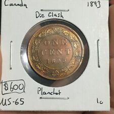 1893 1 Cent Canada Die Clash/Planchet  MUST SEE  No Reserve!  (Coin #194)