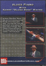 Blues Piano with Kenny Blues Boss Wayne Learn How To Play Tuition DVD