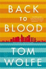 Back to Blood by Tom Wolfe (2013, Paperback)
