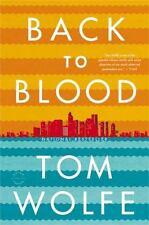 Back to Blood: A Novel, Wolfe, Tom,0316036331, Book, Good