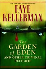 The Garden of Eden and Other Criminal Delights by Faye Kellerman