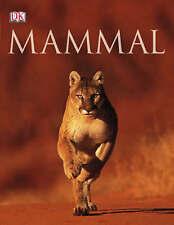 Mammal by Jonathan Elphick, Steve Parker, Christopher Norris, David Burnie (Hard