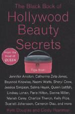 BLACK BOOK OF HOLLYWOOD BEAUTY SECRETS, THE, Cindy Pearlman,Kym Douglas , Good |
