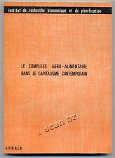 ALAIN MOUNIER, LE COMPLEXE AGRO-ALIMENTAIRE DANS LE CAPITALISME CONTEMPORAIN