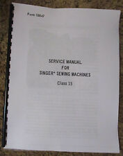 Singer Sewing Machine Class 15 Service Adjusters Repair Manual Book