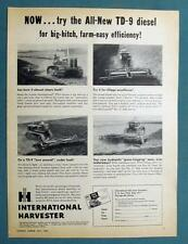 Orig1956 IH TD-9 Tractor Ad  ALL NEW DIESEL FOR BIG HITCH FARM EASY EFFICIENCY
