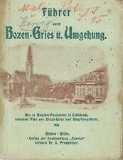 Führer durch Bozen Gries Umgebung mit Ansichtskarten um 1902 Südtirol Italien