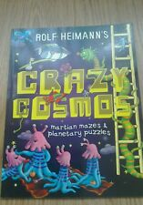 Crazy Cosmos: Martian Mazes and Planetary Puzzles by Rolf Heimann (Paperback,...