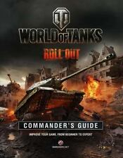 World of Tanks Commander's Manual : Improve Your Game, from Beginner to...