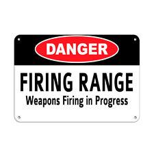 Horizontal Metal Sign Multiple Sizes Danger Firing Range Weapons In Progress
