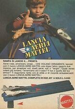 X7534 Lancia aerei Mattel - Pubblicità 1977 - Vintage Advertising