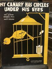 1932 prohibition novelty sheet music My Canary Has Circles Under His Eyes