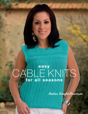 Easy Cable Knits for All Seasons Patterns & Instruction Book